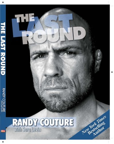 Randy Couture The Last Round