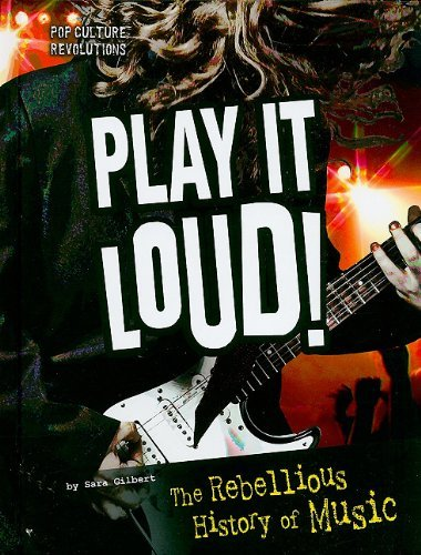 Sara Gilbert Play It Loud! The Rebellious History Of Music