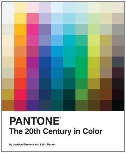 Leatrice Eiseman Pantone The 20th Century In Color