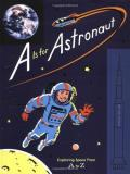 Sarah Gillingham A Is For Astronaut Exploring Space From A To Z