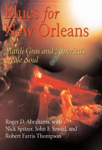 roger-d-abrahams-blues-for-new-orleans-mardi-gras-and-americas-creole-soul