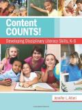 Jennifer L. Altieri Content Counts! Developing Disciplinary Literacy Skills K 6