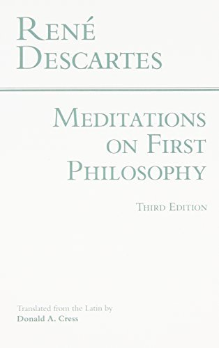 Rene Descartes Meditations On First Philosophy In Which The Existence Of God And The Distinction 0003 Edition;