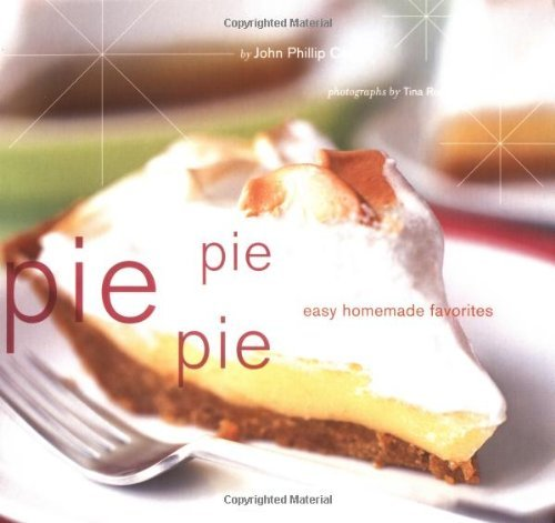 John Carroll Pie Pie Pie Easy Homemade Favorites