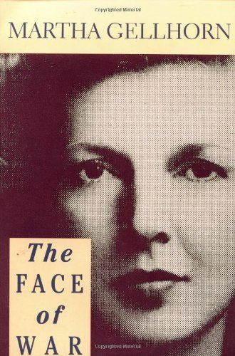Martha Gellhorn The Face Of War