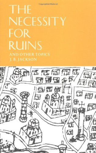 j-b-jackson-the-necessity-for-ruins-and-other-topics