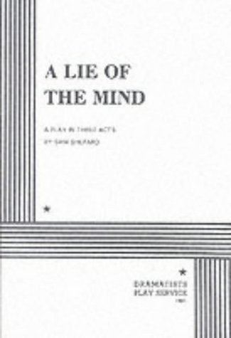 Sam Shepard A Lie Of The Mind A Play In Three Acts