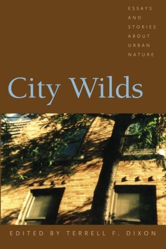 Bell Hooks City Wilds Essays And Stories About Urban Nature