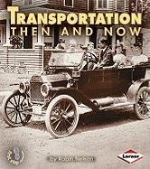 Robin Nelson Transportation Then And Now