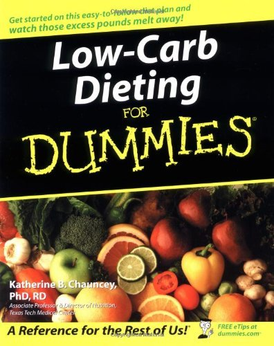 Katherine B. Chauncey Low Carb Dieting For Dummies