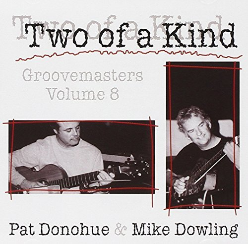 Pat & Mike Dowling Donohue Two Of A Kind Groovemasters Vol 8