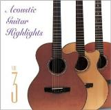 Acoustic Guitar Highlights Vol. 3 Acoustic Guitar Highlig Acoustic Guitar Highlights