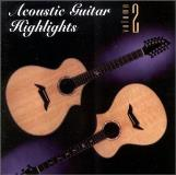 Acoustic Guitar Highlights Vol. 2 Acoustic Guitar Highlights