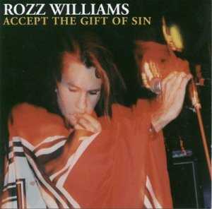 Rozz Williams Accept The Gift Of Sin