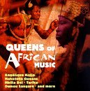 Queens Of African Music Queens Of African Music Kidio Mahotella Queens Tarika