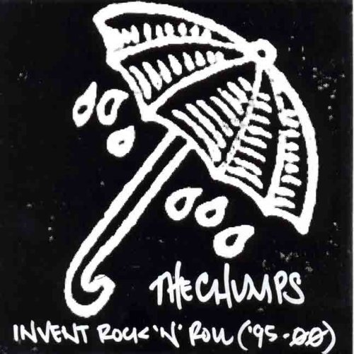 Chumps Invent Rock 'n' Roll ('95 00')