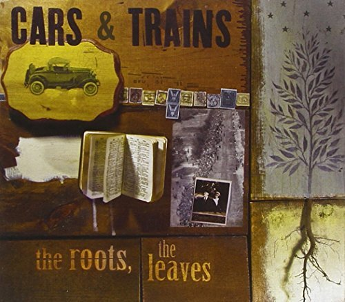 Cars & Trains Roots The Leaves Digipak