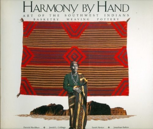 Patrick Houlihan Harmony By Hand Art Of The Southwest Indians