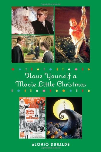 alonso-duralde-have-yourself-a-movie-little-christmas
