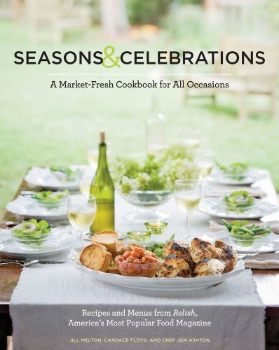 Jill Melton Seasons & Celebrations A Market Fresh Cookbook For All Occasions Recipe