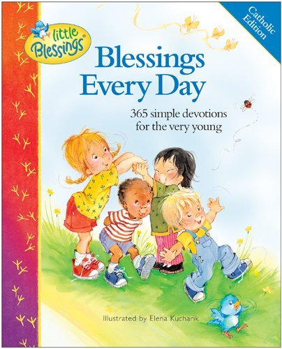 Carla Barnhill Blessings Every Day 365 Simple Devotions For The Very Young