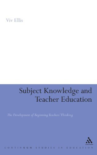 viv-ellis-subject-knowledge-and-teacher-education-the-development-of-beginning-teachers-thinking