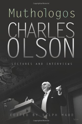 Charles Olson Muthologos Lectures And Interviews 0002 Edition;