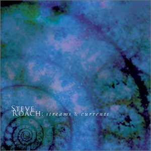 steve-roach-streams-currents