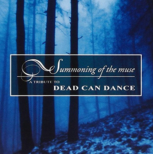 Summoning Of The Muse Summoning Of The Muse T T Dead Can Dance