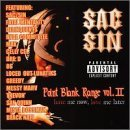 Sac Sin Vol. 2 Point Blank Range Hate Explicit Version