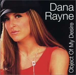Dana Rayne Object Of My Desire