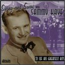 Sammy Kaye Swing & Sway With Sammy Kaye
