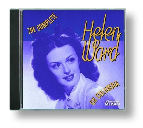Helen Ward Complete Helen Ward On Columbi