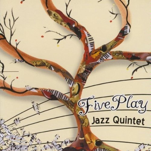 Fiveplay Jazz Quintet Fiveplay Jazz Quintet