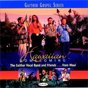 Bill & Gloria Gaither Hawaiian Homecoming Gaither Gospel Series