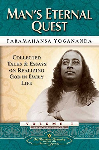 Paramahansa Yogananda Man's Eternal Quest
