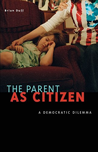 Brian Duff The Parent As Citizen