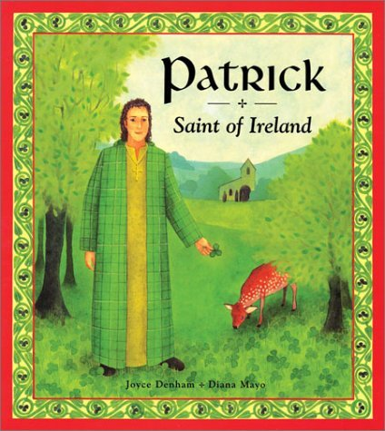 Diana Mayo Patrick Saint Of Ireland