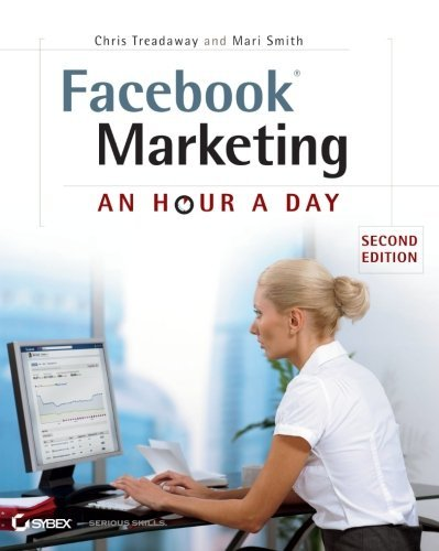 Chris Treadaway Facebook Marketing An Hour A Day 0002 Edition;
