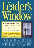 John D. W. Beck The Leader's Window 2nd Edition Mastering The Four Styles Of Leadership To Build 0002 Edition;