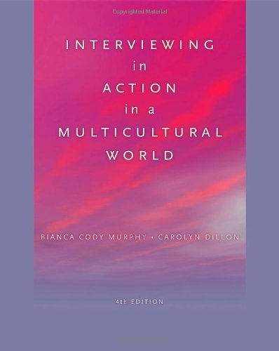 Bianca Cody Murphy Interviewing In Action In A Multicultural World 0004 Edition;