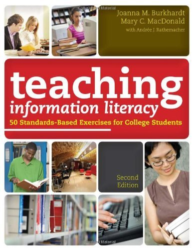 joanna-m-burkhardt-teaching-information-literacy-50-standards-based-exercises-for-college-students-0002-edition