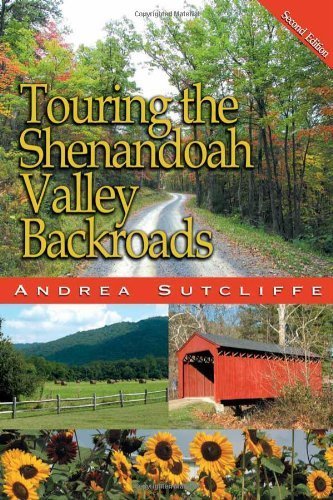 Andrea Sutcliffe Touring The Shenandoah Valley Backroads 0002 Edition;revised