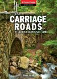 Diane Abrell Carriage Roads Of Acadia 3rd Edition A Pocket Guide