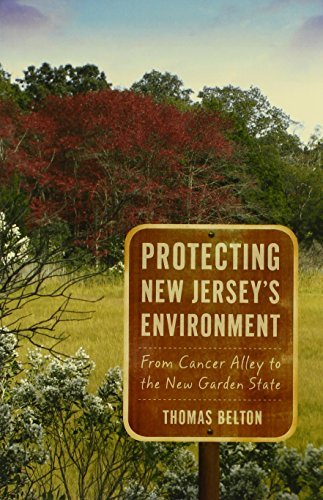 Thomas Belton Protecting New Jersey's Environment From Cancer Alley To The New Garden State None