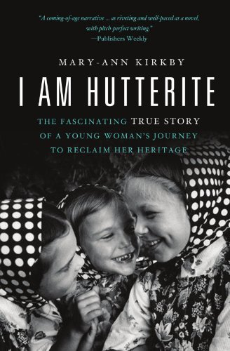 mary-ann-kirkby-i-am-hutterite-the-fascinating-true-story-of-a-young-womans-jou
