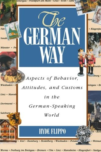 Hyde Flippo The German Way The German Way Aspects Of Behavior Attitudes And Customs In Th