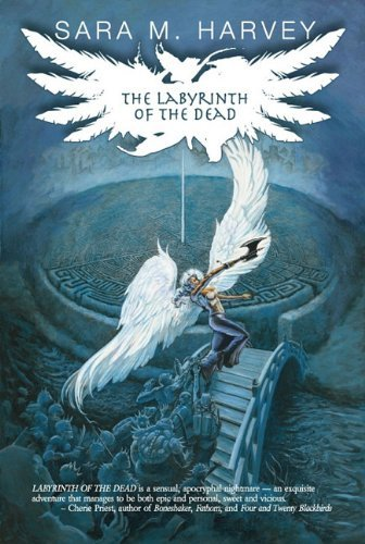 Sara M. Harvey The Labyrinth Of The Dead