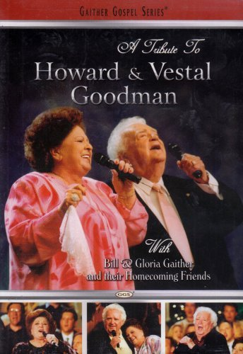 Bill & Gloria Gaither Tribute To The Goodmans