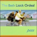 Beth Ordeal Lisick Pass